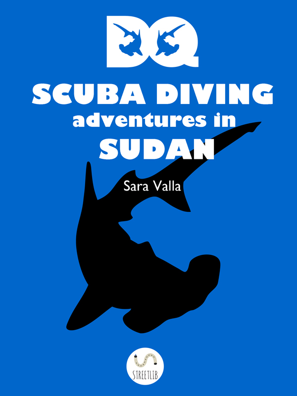 The e-book DQ, Scuba diving adventures in Sudan in English is out
